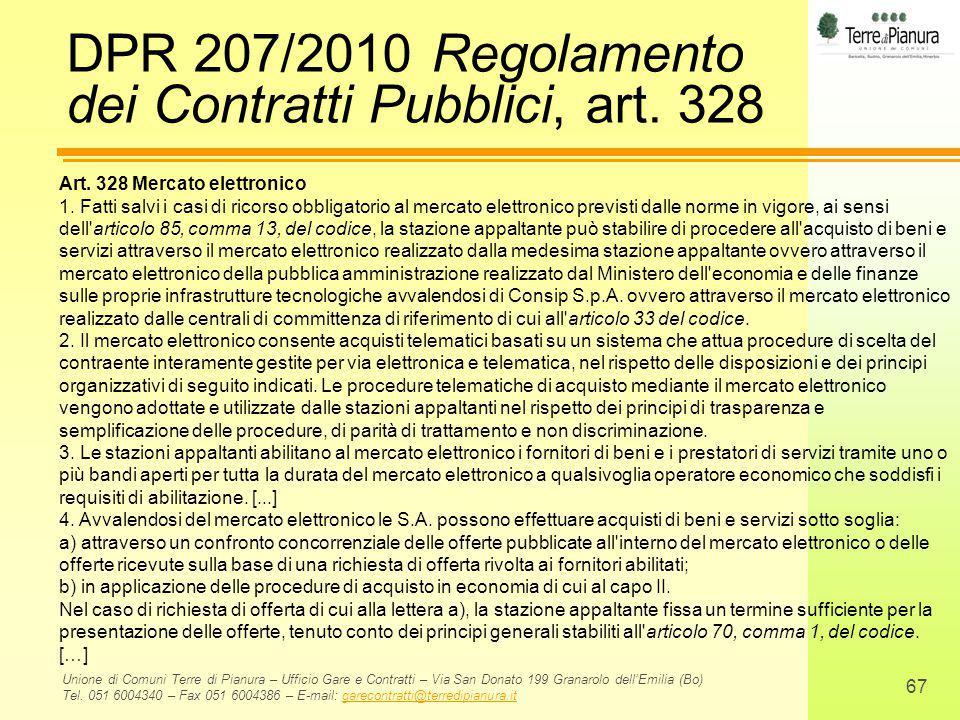 DPR 207/2010 Regolamento dei Contratti Pubblici, art. 328