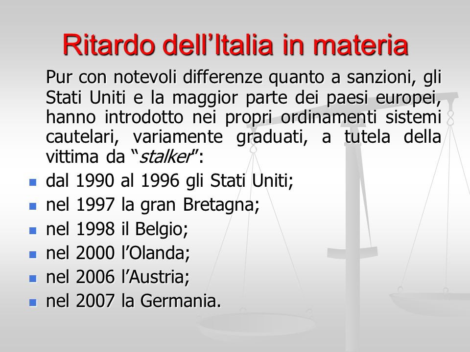 Ritardo dell'Italia in materia