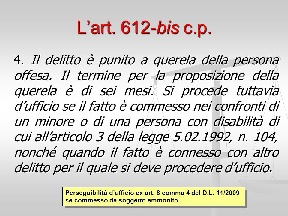 L'art. 612-bis c.p.