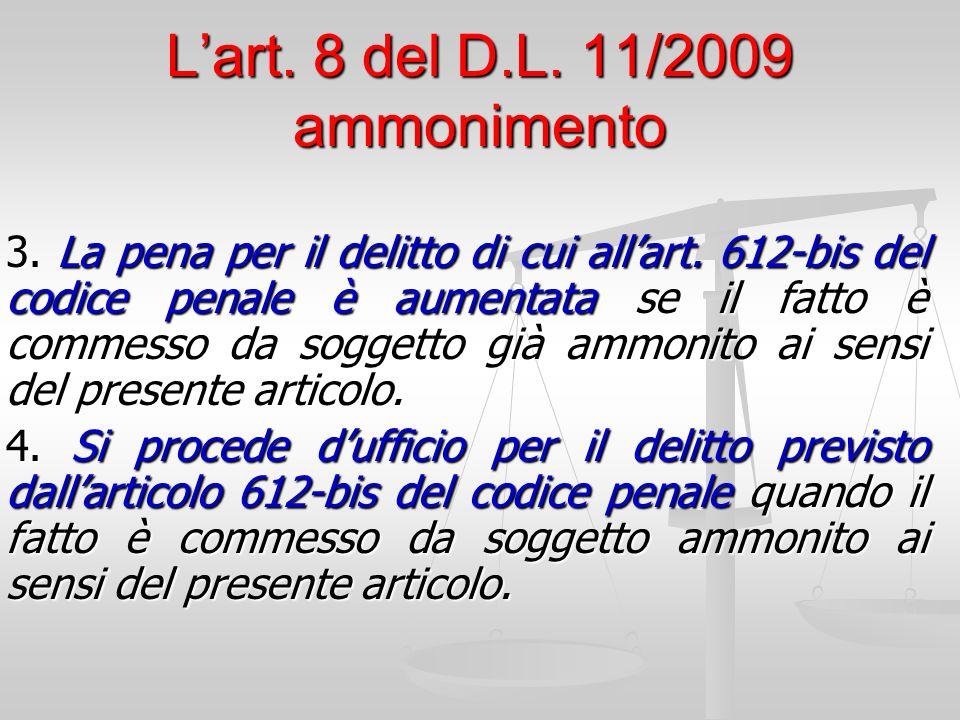 L'art. 8 del D.L. 11/2009 ammonimento