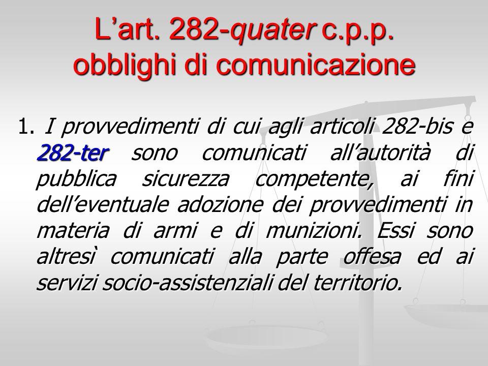 L'art. 282-quater c.p.p. obblighi di comunicazione