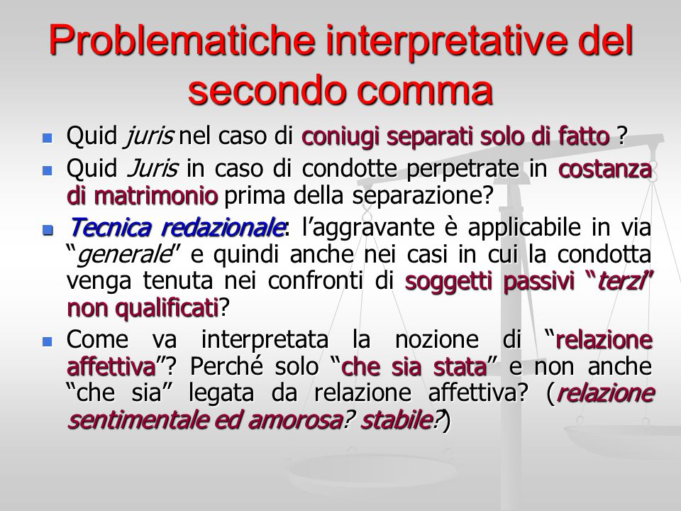 Problematiche interpretative del secondo comma