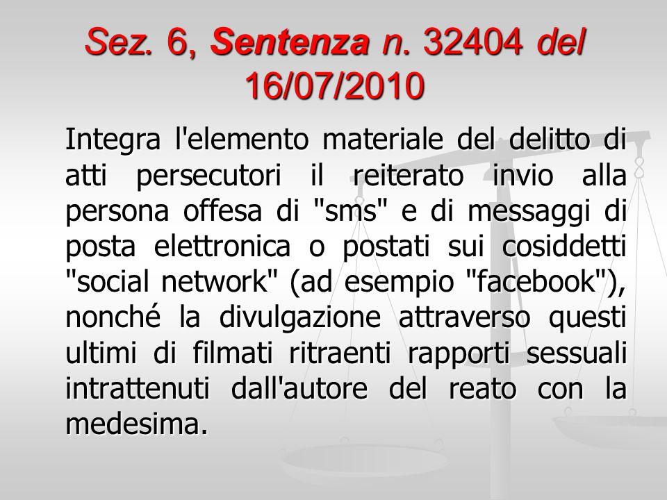 Sez. 6, Sentenza n. 32404 del 16/07/2010