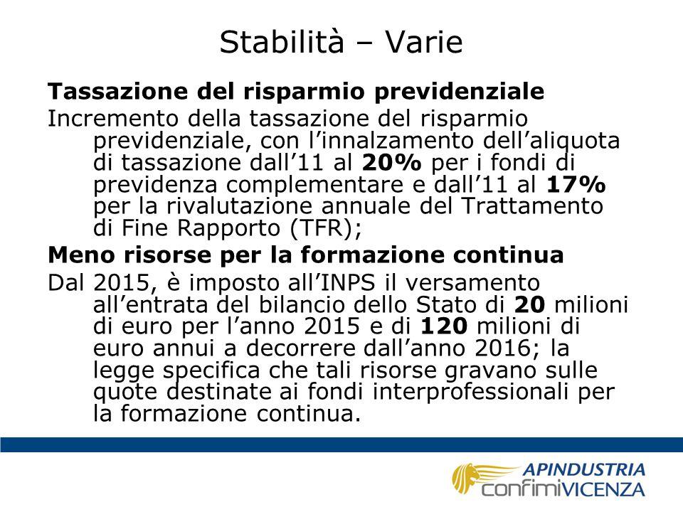 Stabilità – Varie Tassazione del risparmio previdenziale