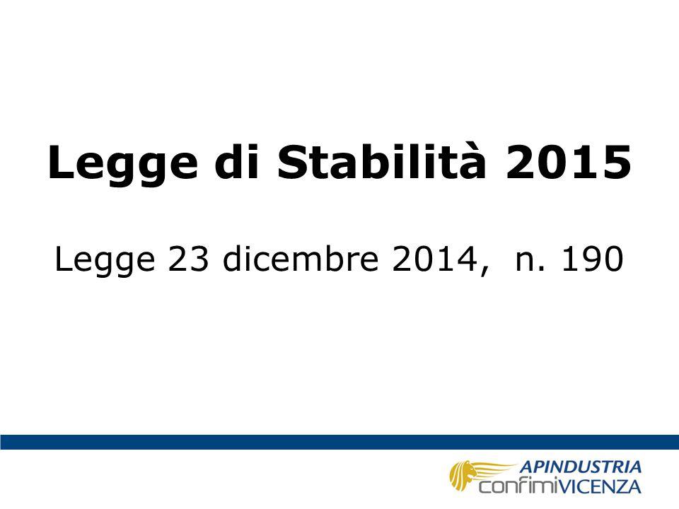 Legge di Stabilità 2015 Legge 23 dicembre 2014, n. 190