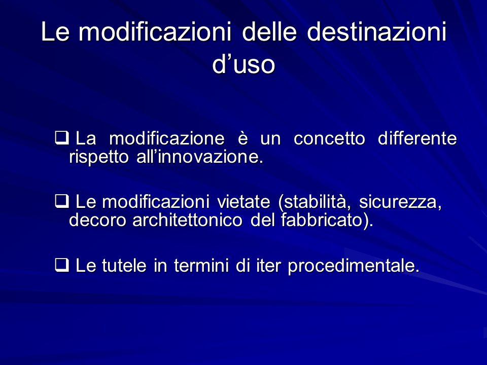 Le modificazioni delle destinazioni d'uso