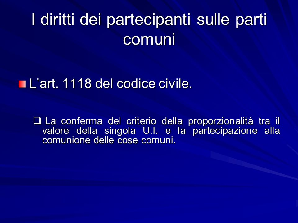 I diritti dei partecipanti sulle parti comuni