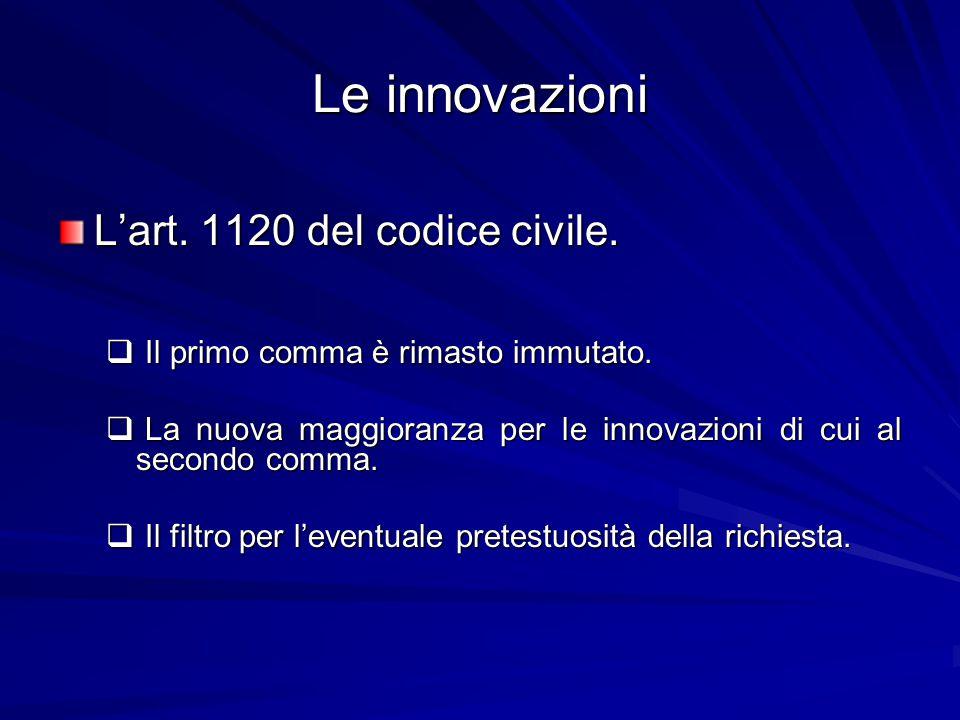 Le innovazioni L'art. 1120 del codice civile.