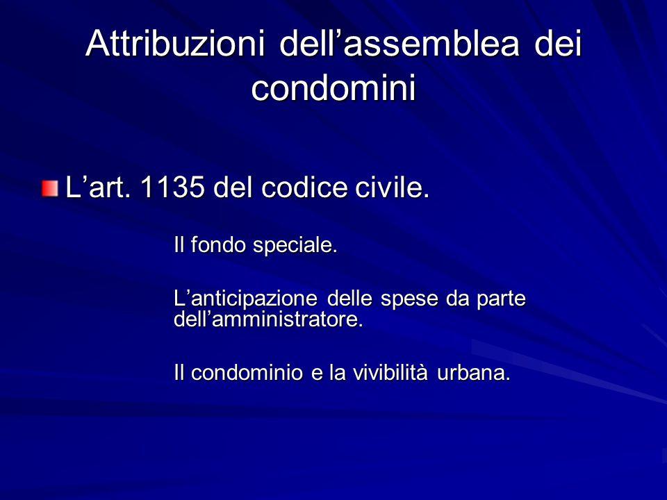 Attribuzioni dell'assemblea dei condomini