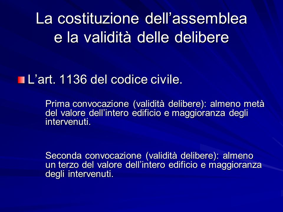 La costituzione dell'assemblea e la validità delle delibere