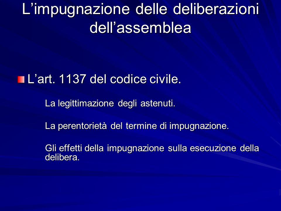 L'impugnazione delle deliberazioni dell'assemblea