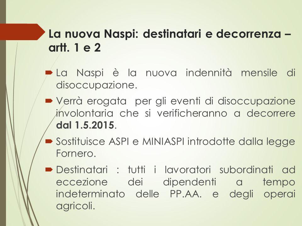 La nuova Naspi: destinatari e decorrenza – artt. 1 e 2