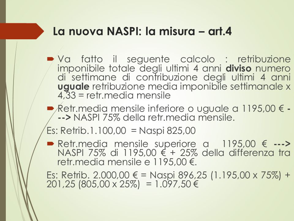 La nuova NASPI: la misura – art.4