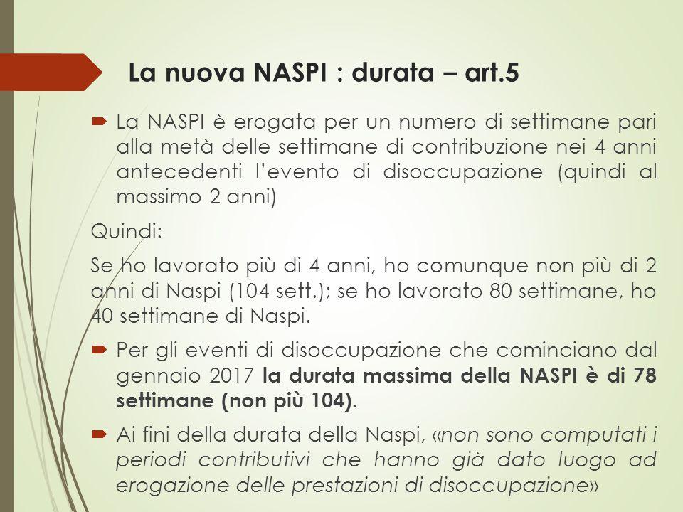La nuova NASPI : durata – art.5