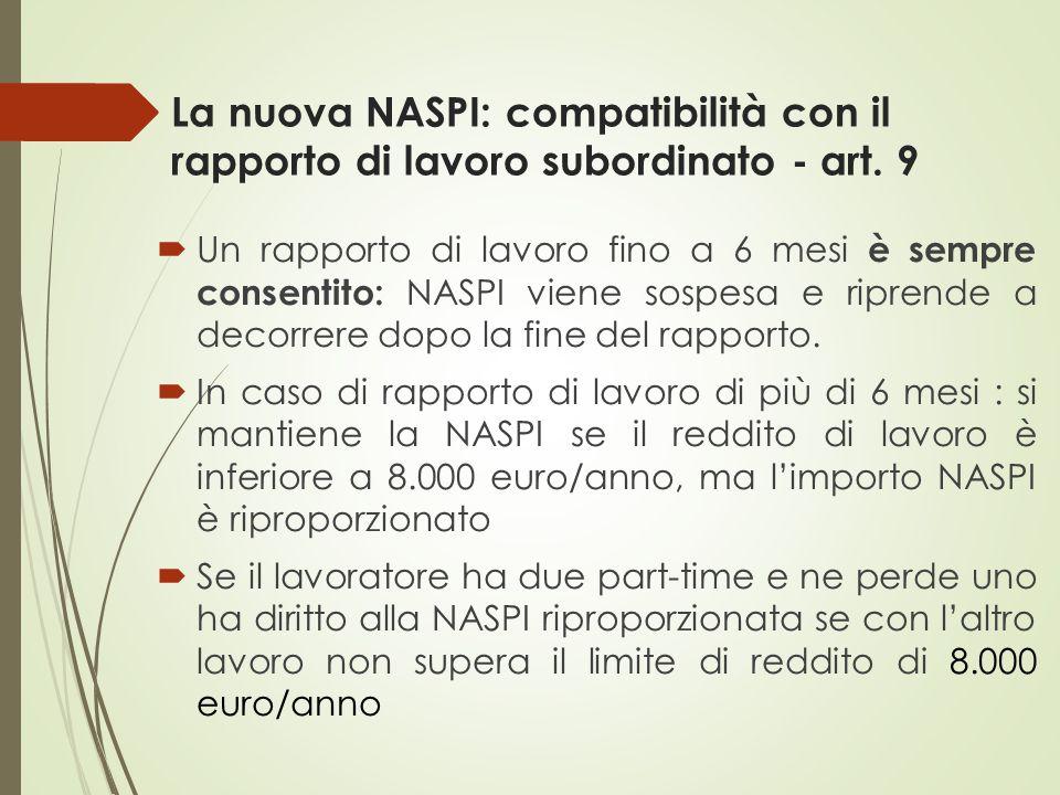 La nuova NASPI: compatibilità con il rapporto di lavoro subordinato - art. 9