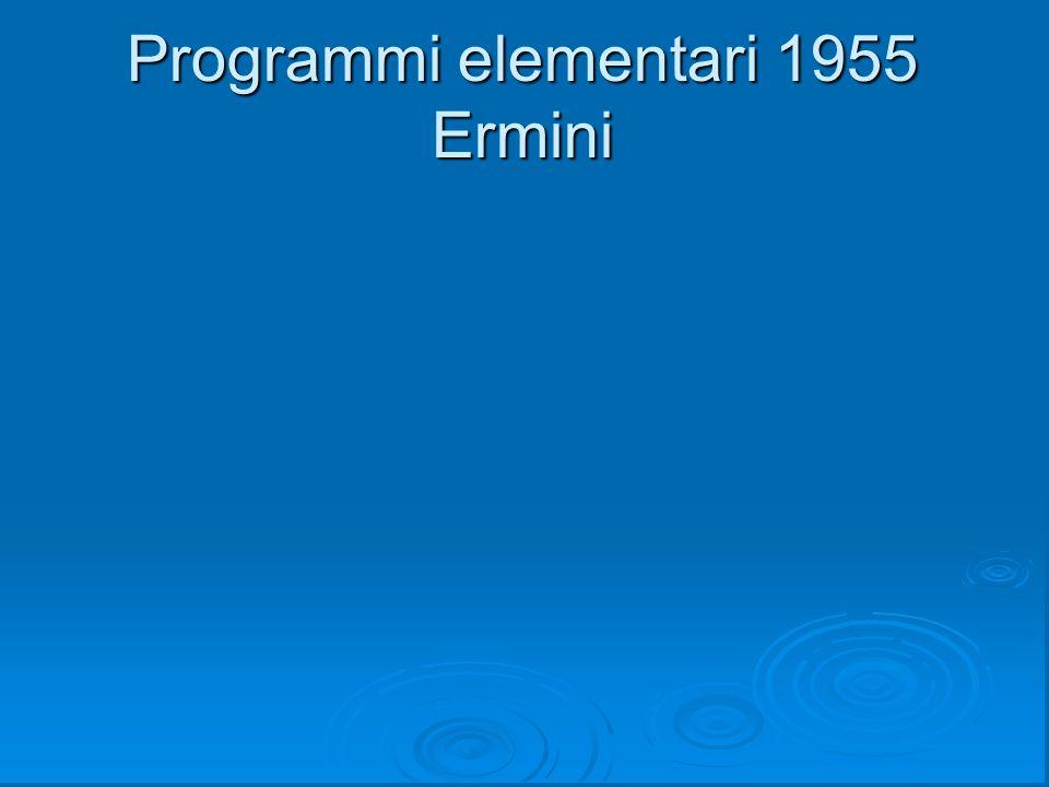 Programmi elementari 1955 Ermini