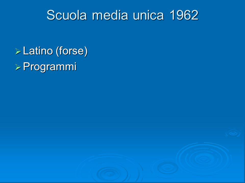 Scuola media unica 1962 Latino (forse) Programmi