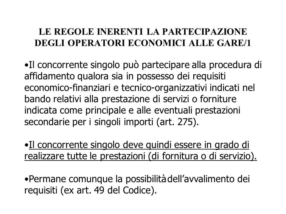 LE REGOLE INERENTI LA PARTECIPAZIONE DEGLI OPERATORI ECONOMICI ALLE GARE/1