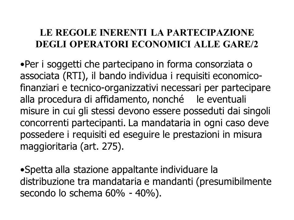 LE REGOLE INERENTI LA PARTECIPAZIONE DEGLI OPERATORI ECONOMICI ALLE GARE/2