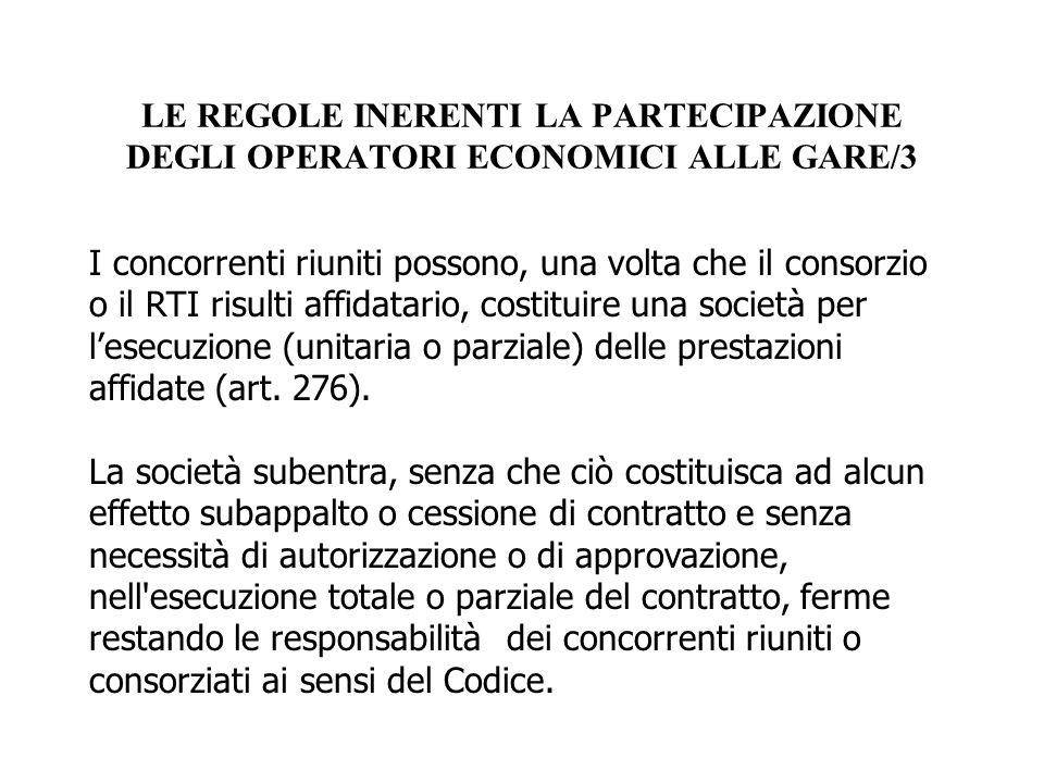 LE REGOLE INERENTI LA PARTECIPAZIONE DEGLI OPERATORI ECONOMICI ALLE GARE/3