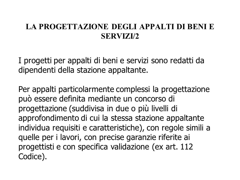 LA PROGETTAZIONE DEGLI APPALTI DI BENI E SERVIZI/2