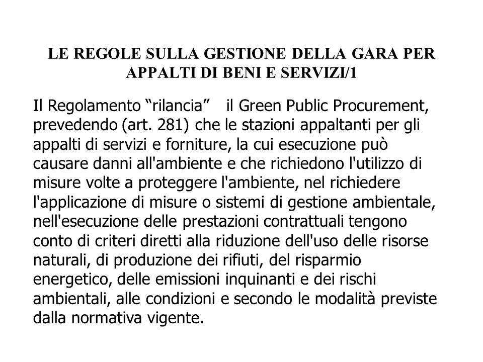 LE REGOLE SULLA GESTIONE DELLA GARA PER APPALTI DI BENI E SERVIZI/1
