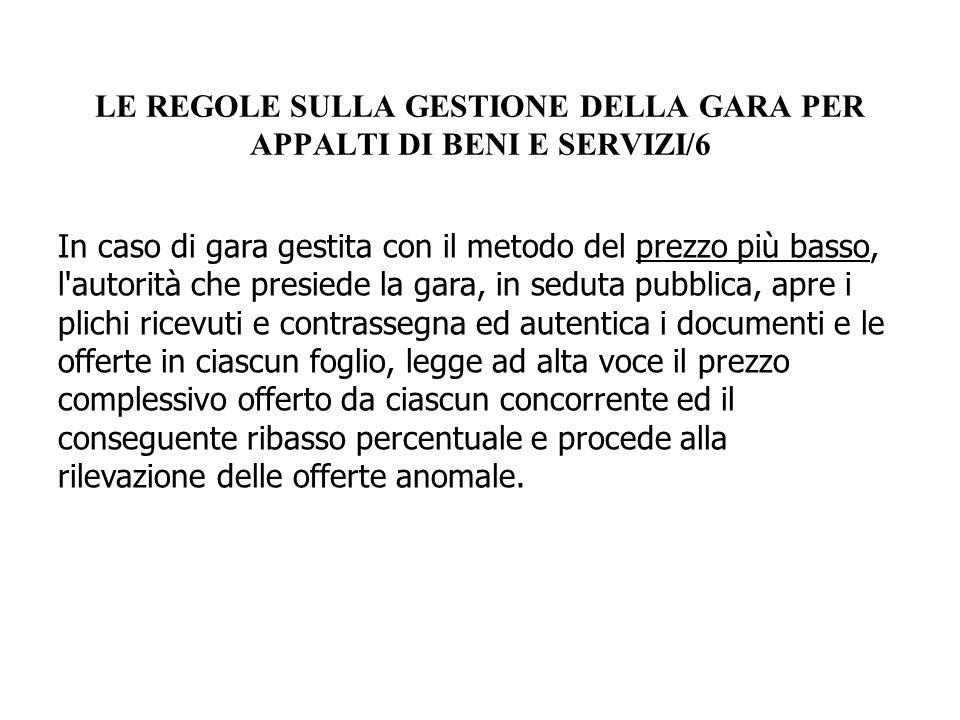 LE REGOLE SULLA GESTIONE DELLA GARA PER APPALTI DI BENI E SERVIZI/6