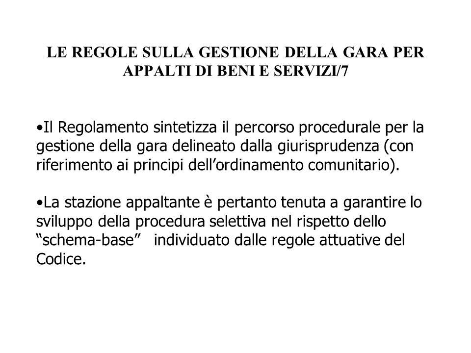 LE REGOLE SULLA GESTIONE DELLA GARA PER APPALTI DI BENI E SERVIZI/7