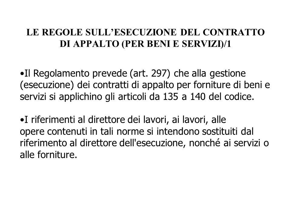LE REGOLE SULL'ESECUZIONE DEL CONTRATTO DI APPALTO (PER BENI E SERVIZI)/1