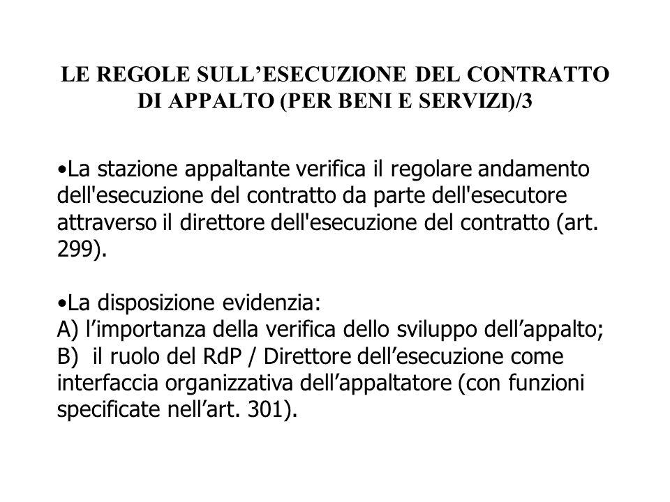LE REGOLE SULL'ESECUZIONE DEL CONTRATTO DI APPALTO (PER BENI E SERVIZI)/3