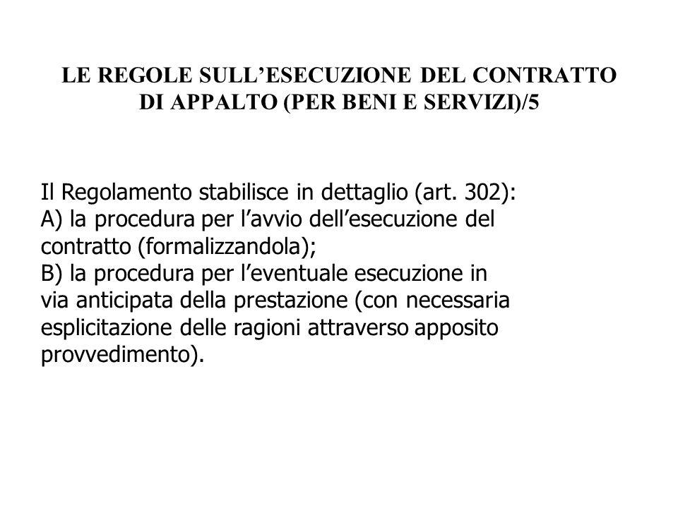 LE REGOLE SULL'ESECUZIONE DEL CONTRATTO DI APPALTO (PER BENI E SERVIZI)/5