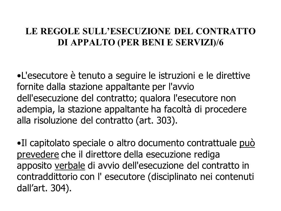 LE REGOLE SULL'ESECUZIONE DEL CONTRATTO DI APPALTO (PER BENI E SERVIZI)/6