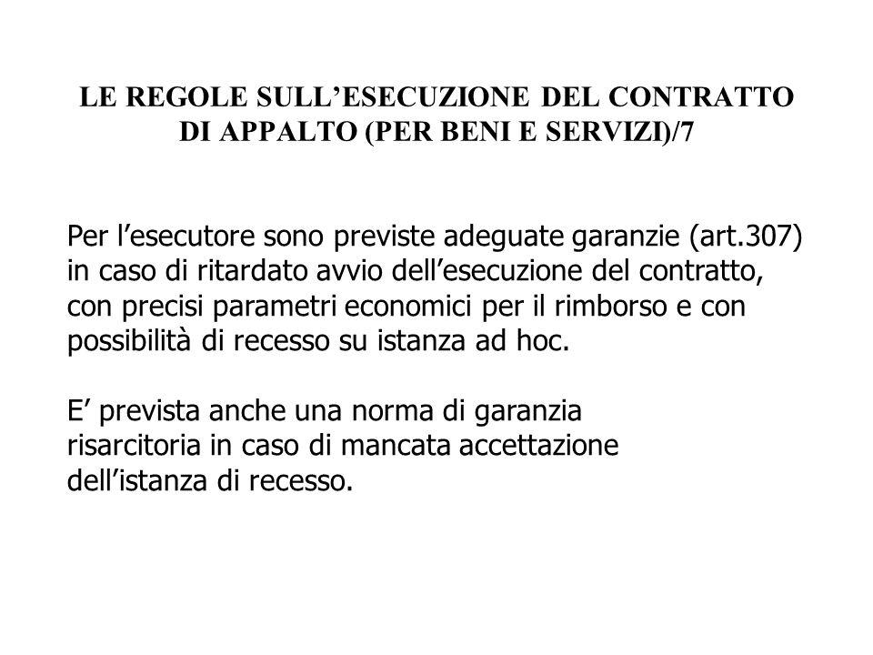 LE REGOLE SULL'ESECUZIONE DEL CONTRATTO DI APPALTO (PER BENI E SERVIZI)/7
