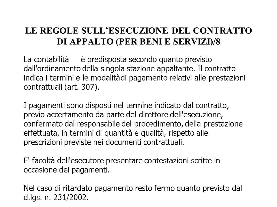 LE REGOLE SULL'ESECUZIONE DEL CONTRATTO DI APPALTO (PER BENI E SERVIZI)/8