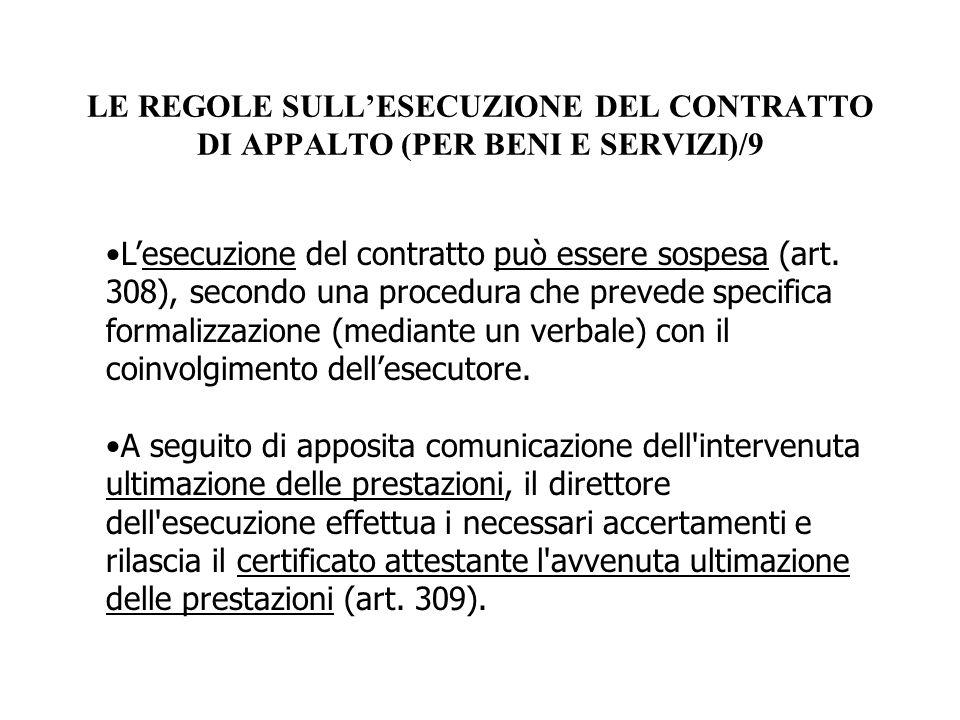 LE REGOLE SULL'ESECUZIONE DEL CONTRATTO DI APPALTO (PER BENI E SERVIZI)/9