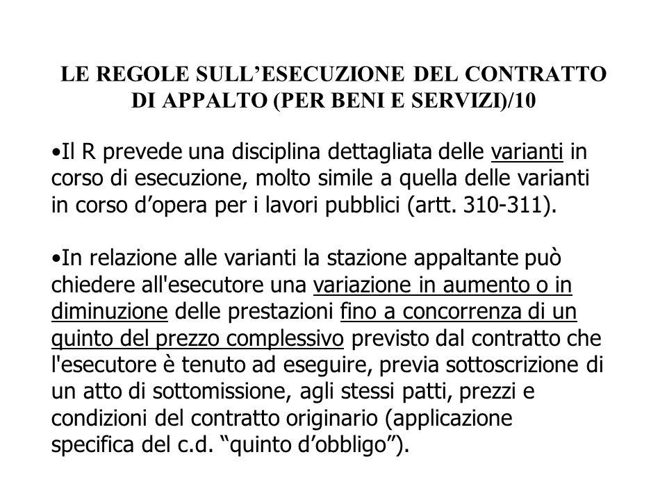 LE REGOLE SULL'ESECUZIONE DEL CONTRATTO DI APPALTO (PER BENI E SERVIZI)/10