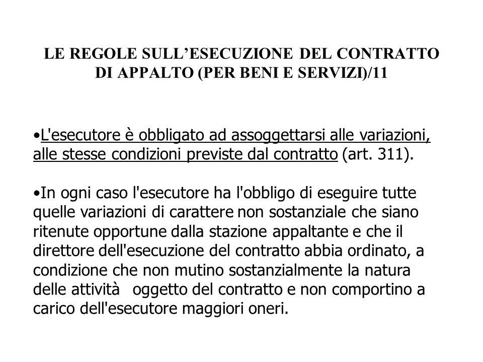 LE REGOLE SULL'ESECUZIONE DEL CONTRATTO DI APPALTO (PER BENI E SERVIZI)/11