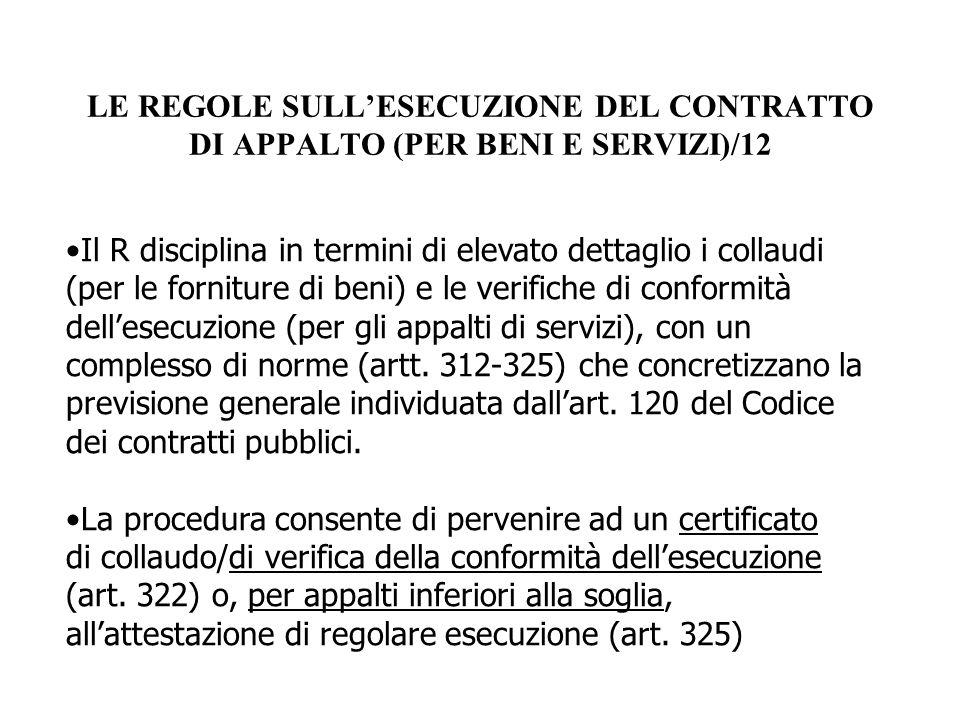 LE REGOLE SULL'ESECUZIONE DEL CONTRATTO DI APPALTO (PER BENI E SERVIZI)/12