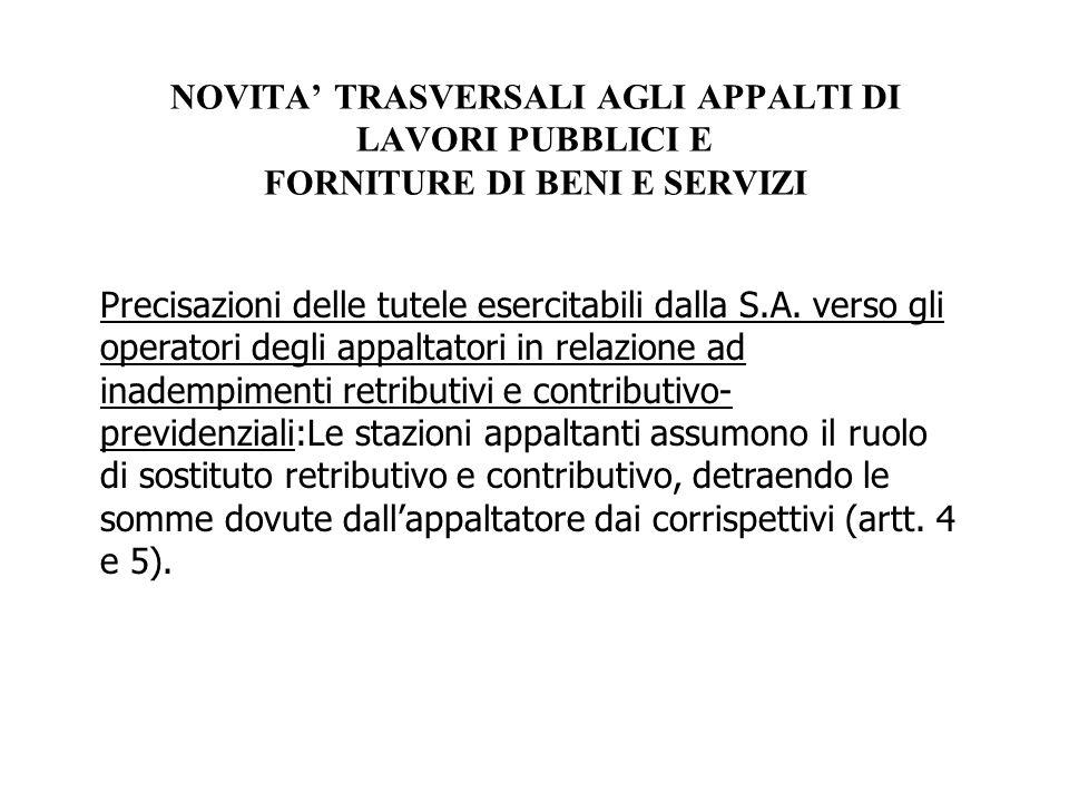 NOVITA' TRASVERSALI AGLI APPALTI DI LAVORI PUBBLICI E FORNITURE DI BENI E SERVIZI
