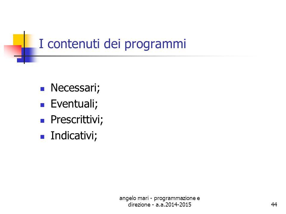 I contenuti dei programmi