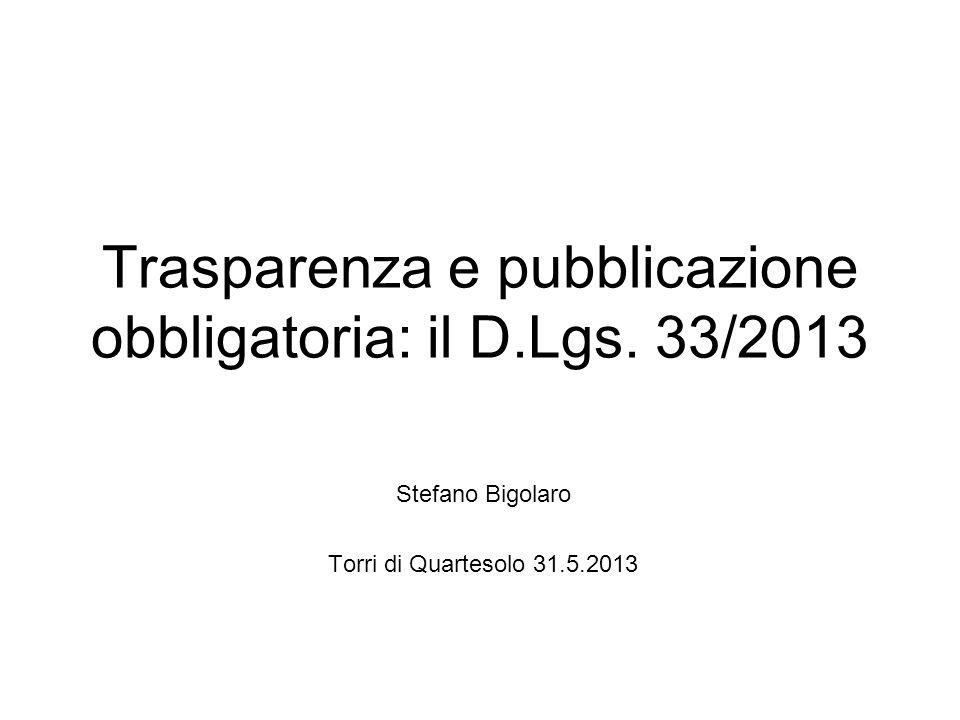 Trasparenza e pubblicazione obbligatoria: il D.Lgs. 33/2013