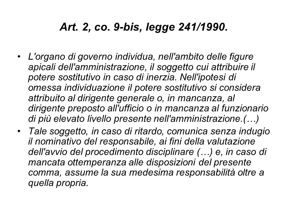 Art. 2, co. 9-bis, legge 241/1990.