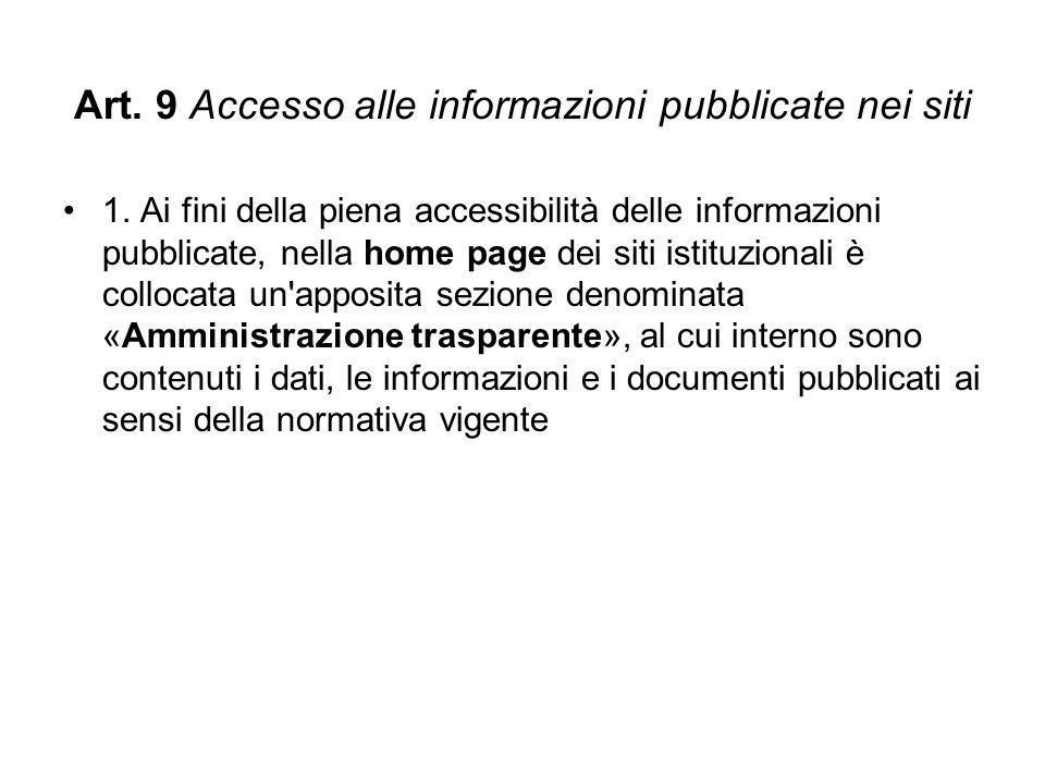 Art. 9 Accesso alle informazioni pubblicate nei siti