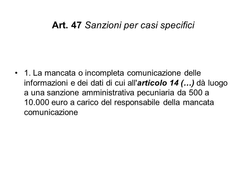 Art. 47 Sanzioni per casi specifici