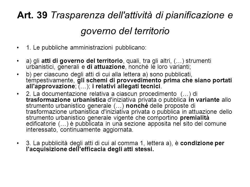 Art. 39 Trasparenza dell attività di pianificazione e governo del territorio