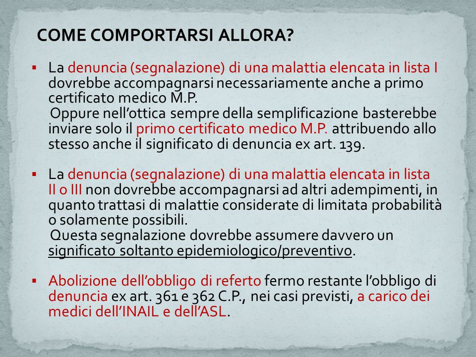 COME COMPORTARSI ALLORA