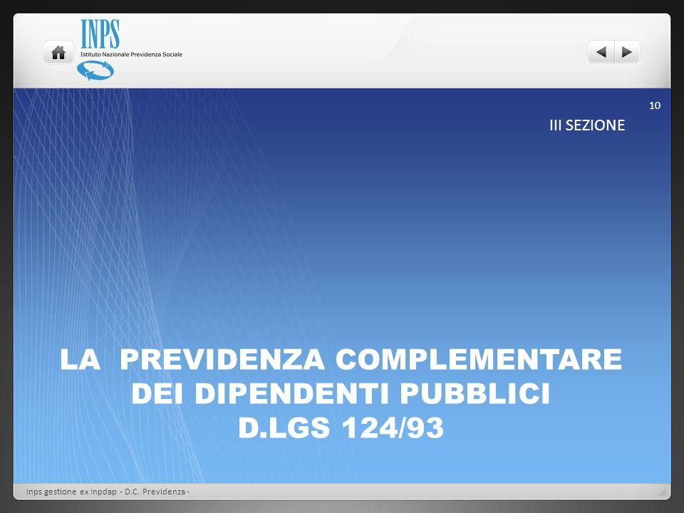 LA PREVIDENZA COMPLEMENTARE DEI DIPENDENTI PUBBLICI D.LGS 124/93