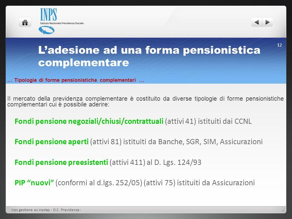 L'adesione ad una forma pensionistica complementare
