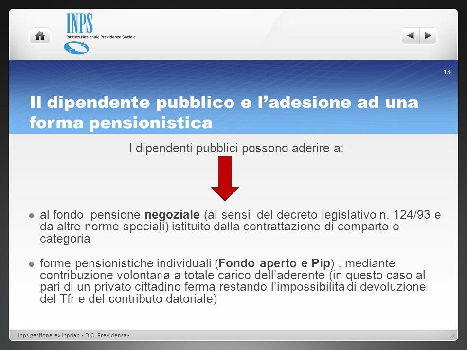 Il dipendente pubblico e l'adesione ad una forma pensionistica