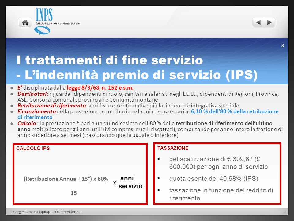 I trattamenti di fine servizio - L'indennità premio di servizio (IPS)